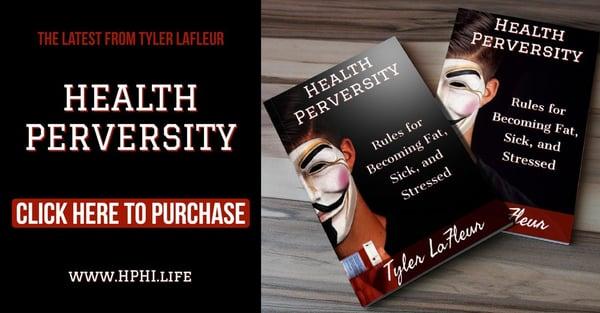 Health Perversity Tyler LaFleur
