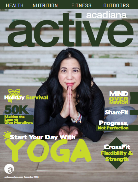 Active Acadiana December 2016: Mind Over Mirror